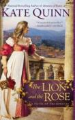 The Lion and the Rose: The Borgia Chronicles # 2 by Kate Quinn