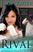 Rival, an Unholy Alliance novella by Lacy Yager