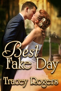 Best Fake Day by Tracey Rogers