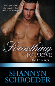 Something to Prove: The O'Leary's #3 by Shannyn Schroeder