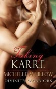 AudioBook Review: Taking Karre: Divinity Warriors #4 by Michelle M. Pillow