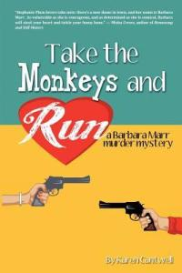 AudioBook Review: Take the Monkeys and Run: Barbara Barr Murder Mystery #1 by Karen Cantwell