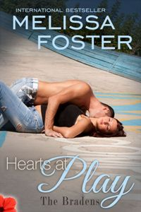 Hearts at Play: The Bradens # 6 by Melissa Foster
