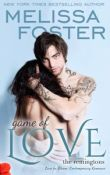 Game of Love: Love in Bloom: The Remingtons #1 by Melissa Foster with Giveaway