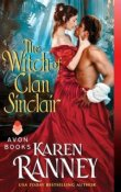 The Witch of Clan Sinclair: Clan Sinclair #2 by Karen Ranney