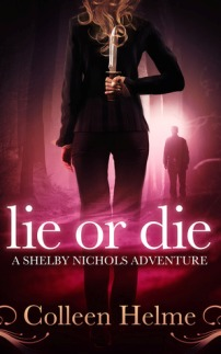 AudioBook Review Lie or Die: Shelby Nichols #3 by Colleen Helme