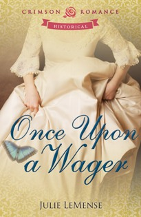 Once Upon a Wager by Julie LeMense with Excerpt