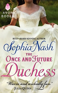 The Once and Future Duchess: Royal Entourage #4 by Sophia Nash with Giveaway