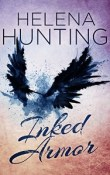 Inked Armor: Clipped Wings # 2 by Helena Hunting