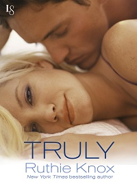 Truly: New York #1 by Ruthie Knox with Excerpt and Giveaway