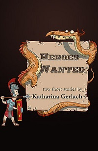 AudioBook Review: Heroes Wanted by Katharina Gerlach