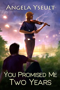 You Promised Me Two Years by Angela Yseult