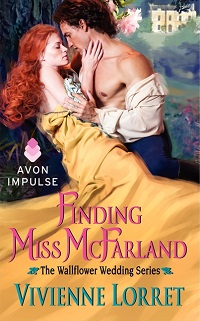 Finding Miss McFarland: Wallflower Weddings #3 by Vivienne Lorret