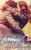 Prima Donna by Laura Drewry  with Excerpt and Giveaway