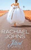 Jilted by Rachael Johns with Excerpt and Giveaway