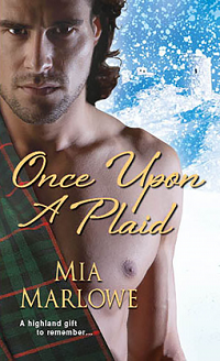 Once Upon a Plaid: Spirit of the Highlands #2 by Mia Marlowe