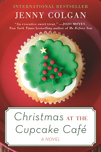 Christmas at the Cupcake Café: Cupcake Café # 2 by Jenny Colgan with Excerpt and Giveaway