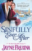 Sinfully Ever After: Book Club Belles Society #2 by Jayne Fresina