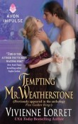 Tempting Mr. Weatherstone: Wallflower Weddings #0.5 by Vivienne Lorret with Excerpt and Giveaway