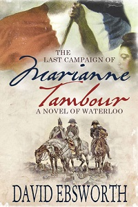The Last Campaign of Marianne Tambour by David Ebsworth with Excerpt and Giveaway
