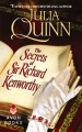 The Secrets of Sir Richard Kenworthy By: Julia Quinn