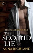 The Second Lie: Immortal Vikings #2 by Anna Richland