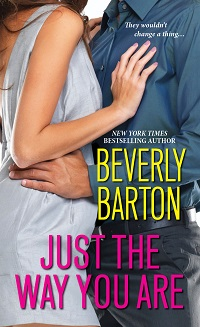Just the Way You Are by Beverly Barton with Excerpt and Giveaway