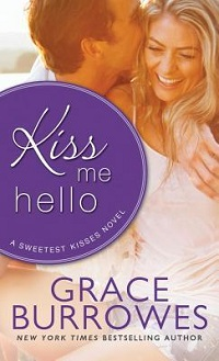 Kiss Me Hello: Sweetest Kisses #3 by Grace Burrowes with Excerpt and Giveaway