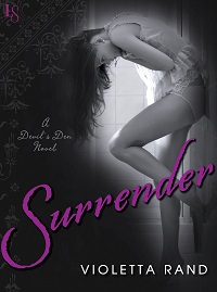 Surrender: Devil's Den #1 by Violetta Rand with Excerpt and Giveaway