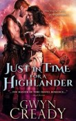 Just in Time for a Highlander: Sirens of the Scottish Borderlands #1 by Gwyn Cready with Excerpt and Giveaway