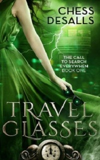 Travel Glasses: Call to Search Everywhen # 1 by Chess Desalls with Excerpt