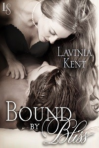 Bound by Bliss: Bound and Determined #2 by Lavinia Kent with Exerpt and Giveaway