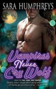 Vampires Never Cry Wolf: Dead in the City #3 by Sara Humphreys with Excerpt and Giveaway
