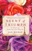 Scent of Triumph by Jan Moran with Giveaway