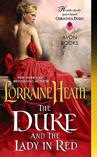The Duke and the Lady in Red: Scandalous Gentlemen of St. James #3 by Lorraine Heath with Excerpt