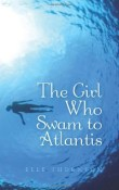 The Girl Who Swam to Atlantis by Elle Thornton ~ AudioBook Review