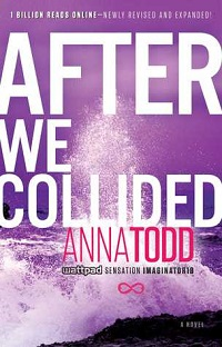 After We Collided: After # 2 by Anna Todd – AudioBook Review