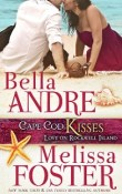 Cape Cod Kisses: Love on Rockwell Island # 1 by Bella Andre and Melissa Foster with Giveaway