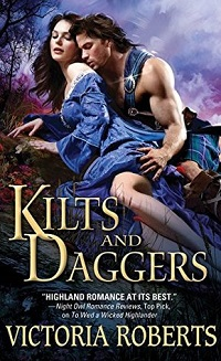 Kilts and Daggers: Highland Spies #2 by Victoria Roberts with Excerpt