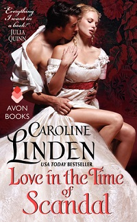 Love in the Time of Scandal: Scandalous # 3 by Caroline Linden