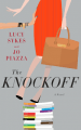 The Knockoff by Lucy Sykes & Jo Piazza