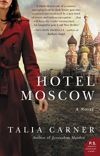 Hotel Moscow by Talia Carner with Excerpt and Giveaway