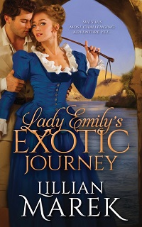 Lady Emily's Exotic Journey: Victorian Adventures #2 by Lillian Marek