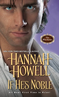 If He's Noble: Wherlocke #7 by Hannah Howell with Excerpt