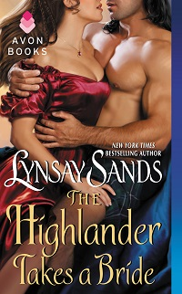The Highlander Takes a Bride: HIGHLANDER #3 by Lynsay Sands