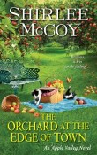 The Orchard at the Edge of Town: Apple Valley #3 by Shirlee McCoy with Excerpt