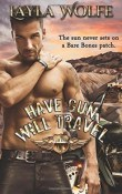 Have Gun, Will Travel: The Bare Bones MC #5 by Layla Wolfe