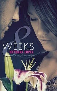 8 Weeks: Time for Love #1 by Bethany Lopez
