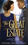 The Great Estate; Thornbrook Park #3 by Sherri Browning