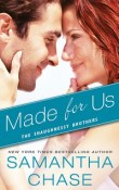 Made for Us: The Shaughnessy Brothers #1 by Samantha Chase